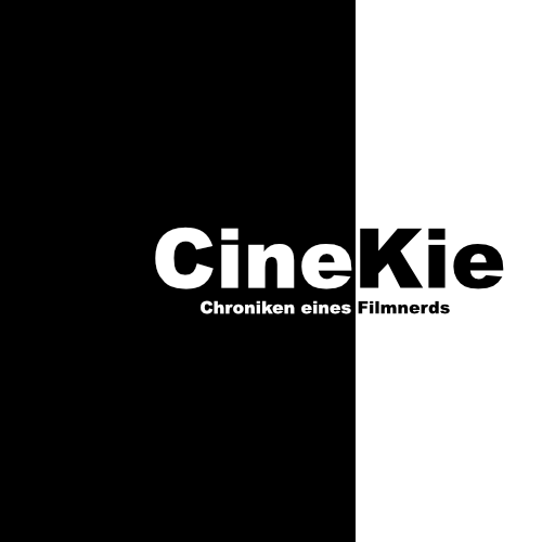 CineKie - Chroniken eines Filmnerds